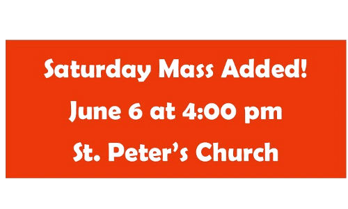 Saturday Mass Added - June 6th