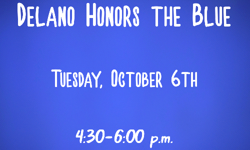 Delano Honors the Blue